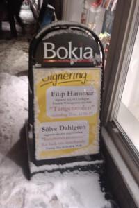 Signering i Varberg 091222 - skylt utanför. I fint sällskap...